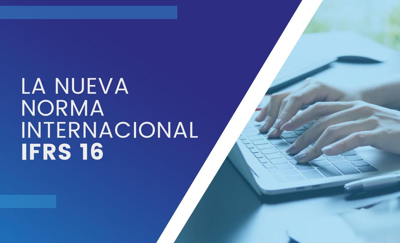 """Featured image for """"La nueva norma Internacional IFRS 16"""""""